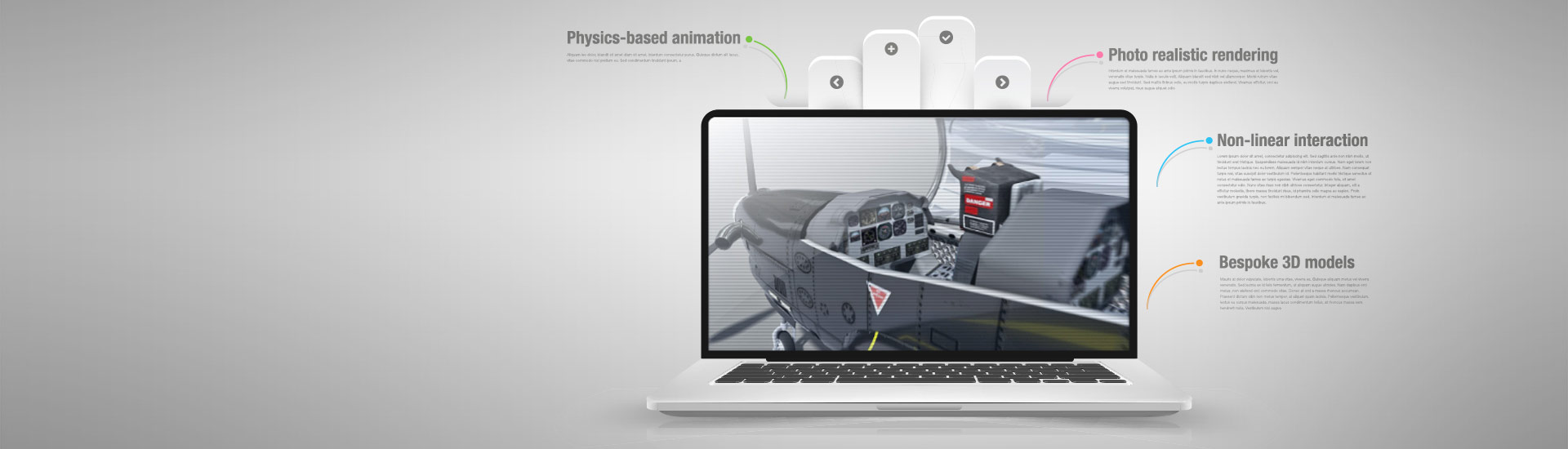 Our packages use photo‑realistic, computer‑generated images and animations that give a realistic feel to lessons and allow users to interact with equipment much like they would when using the real thing.